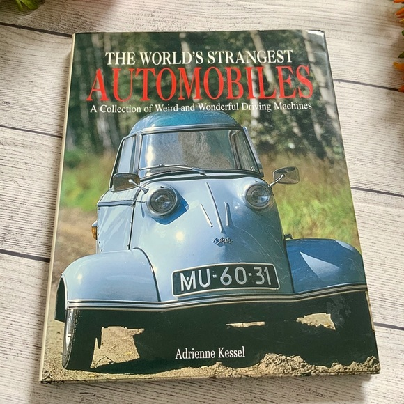 World's Strangest Automobiles Hardcover Book